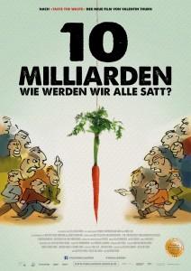 """Plakat zum Filmstart von """"10 Milliarden - Wie werden wir alle satt?"""""""