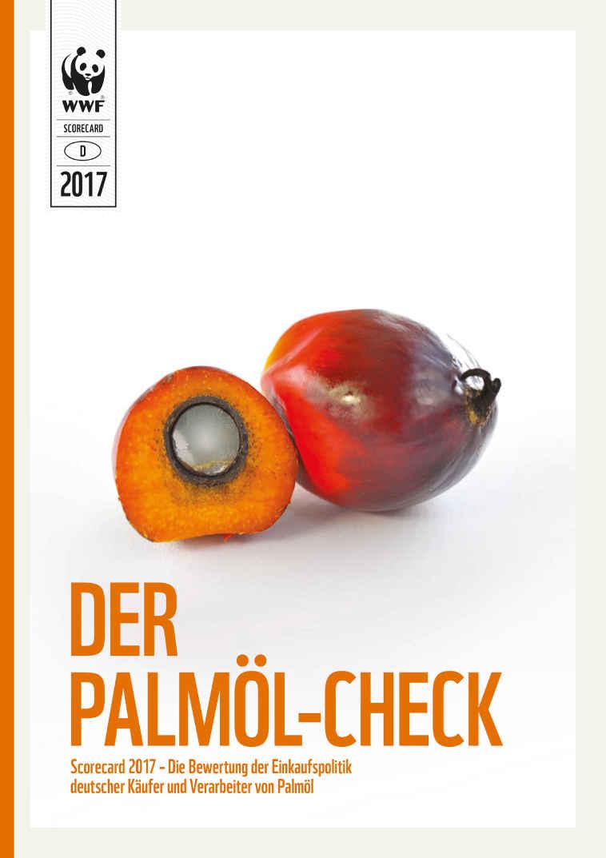 Selbst nachlesen: Zum Palmöl Check 2017